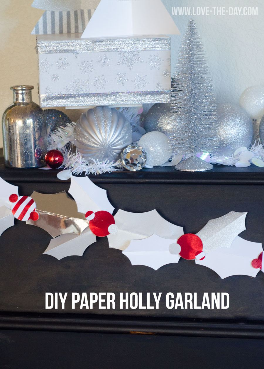 DIY Holly Garland by Love The Day
