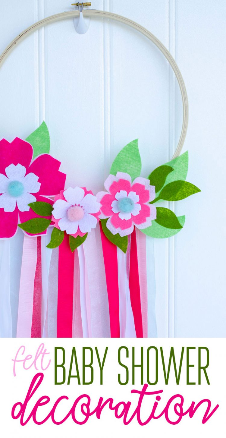 Felt Baby Shower Decorations with Cricut by Lindi Haws of Love The Day