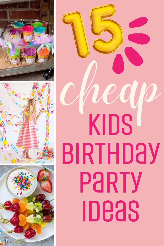 15 cheap kids birthday party ideas